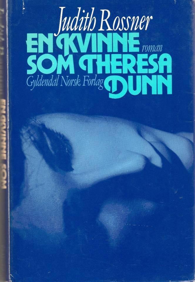 En kvinne som Theresa Dunn