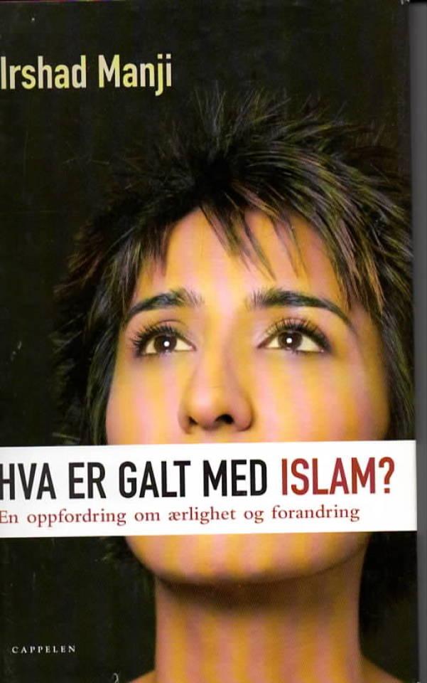 Hv aer galt med islam?