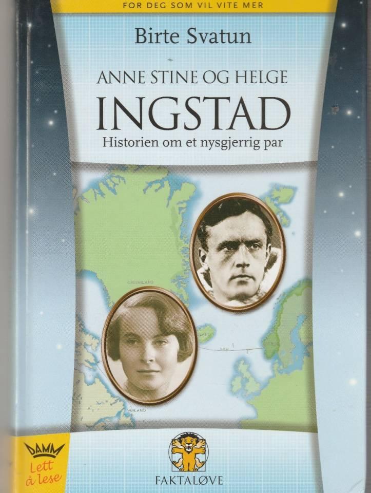 Anne Stine og Helge Ingstad