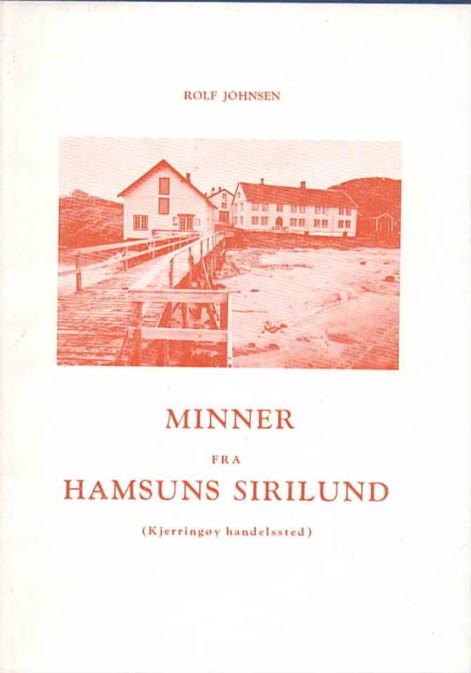 Minner fra Hamsuns Sirilund