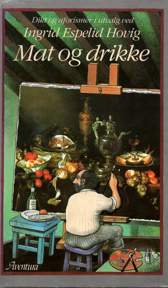 Mat og drikke – Dikt og afroismer i utvalg