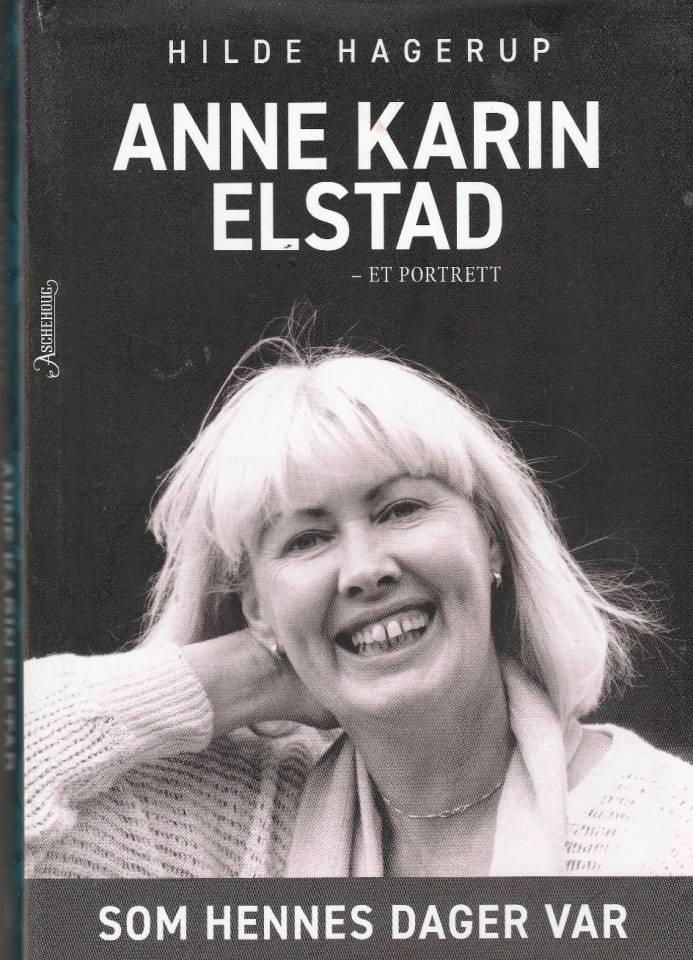 Anne Karin Elstad - et portrett