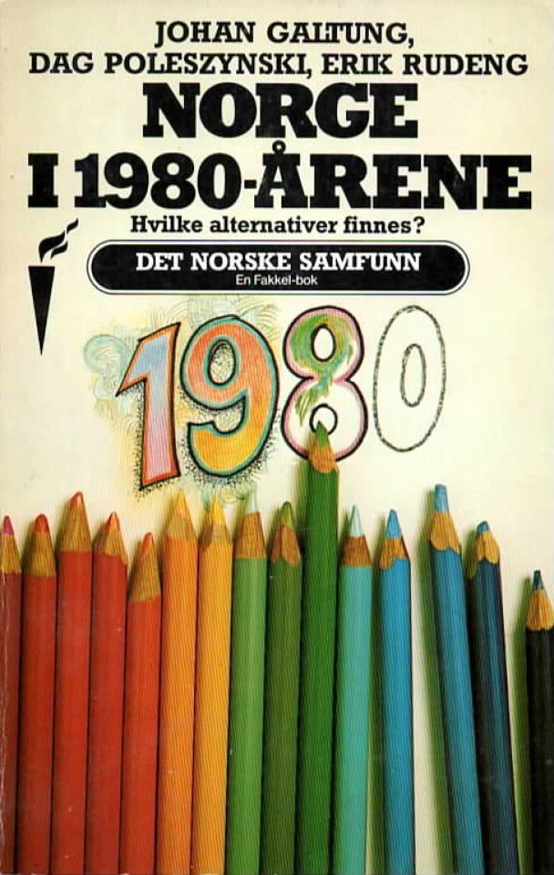 Norge i 1980-årene – hvilke alternativer finnes?