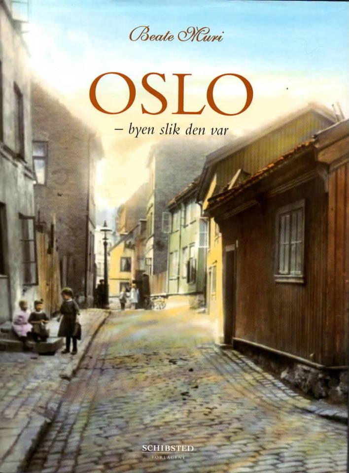 Oslo – byen slik den var