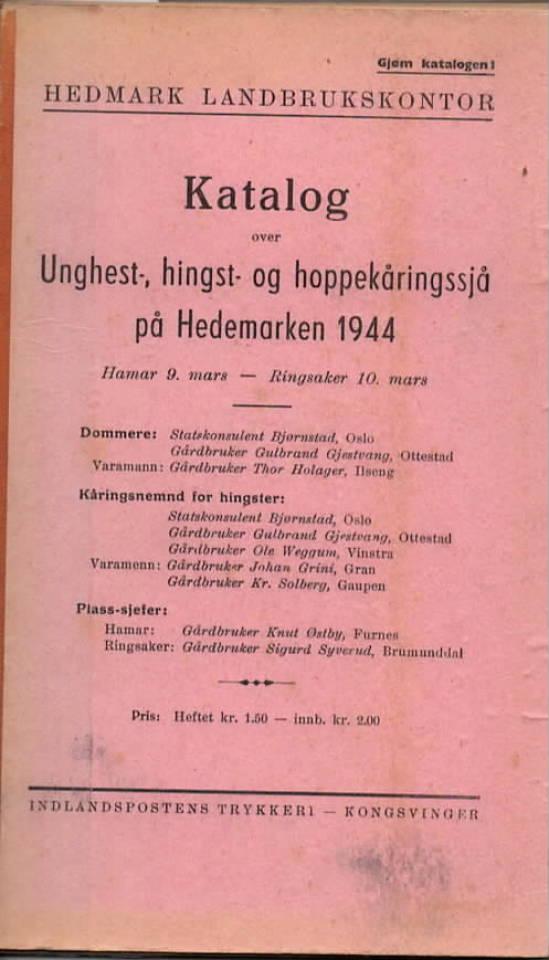 Katalog over unghest, hingst og hoppkåring på Hedemarken 1944