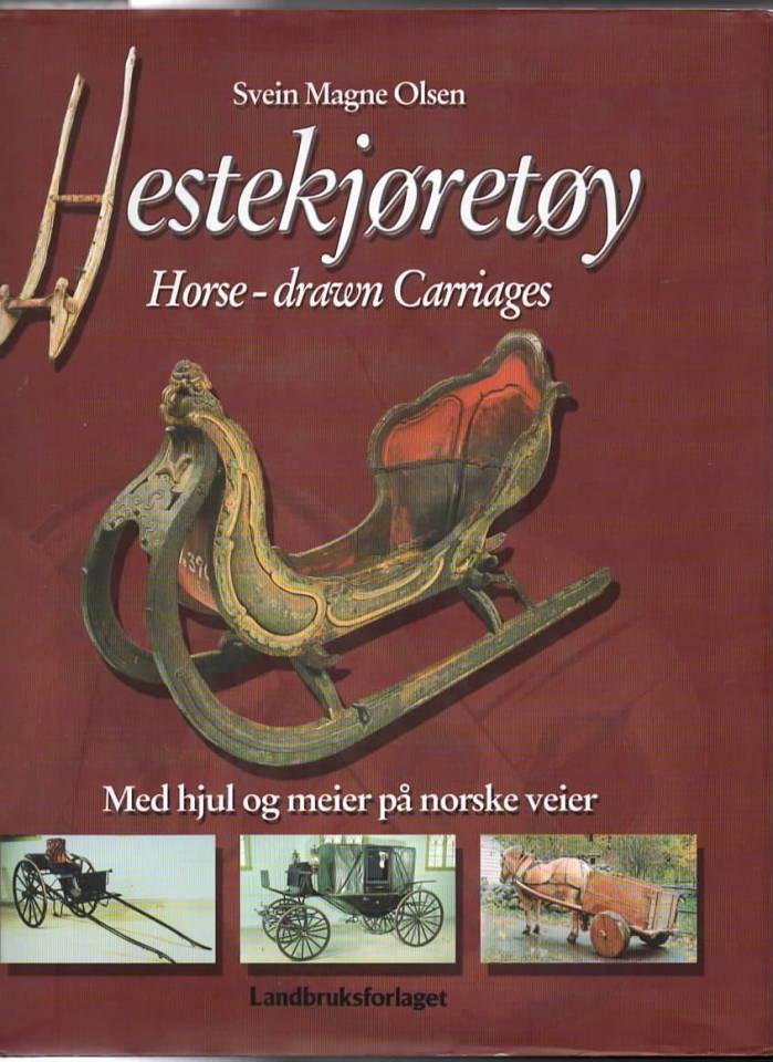 Hestekjøretøy – med hjul og meier på norske veier
