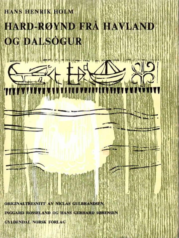 Hard-røynd frå Havland og Dalsògur.