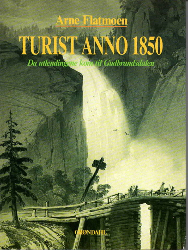 Turist anno 1850 – Da utlendingene kom til Gudbrandsdalen