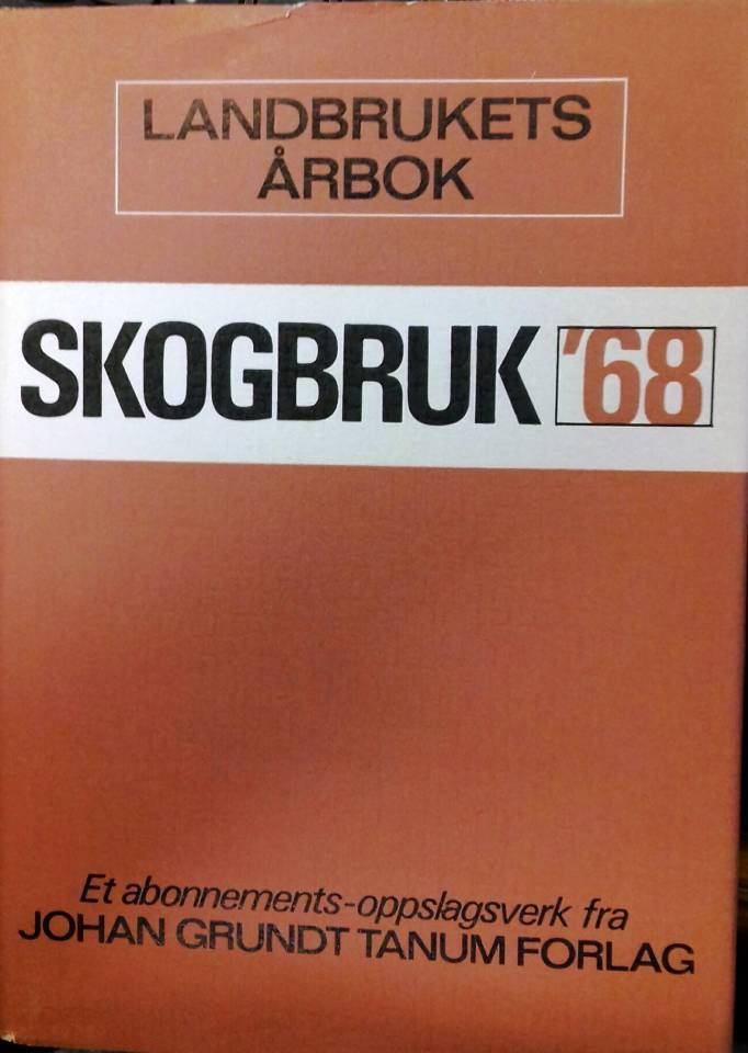 Skogbruk '68