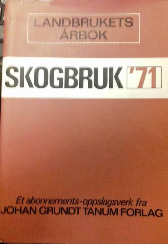 Skogbruk '71