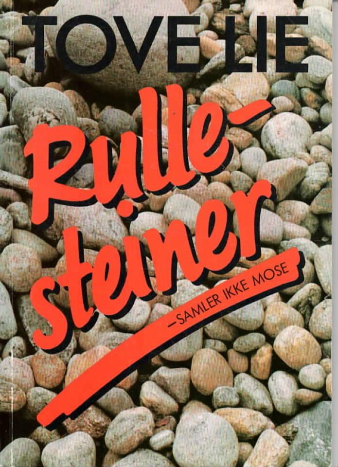 Rullesteiner – samler ikke mose
