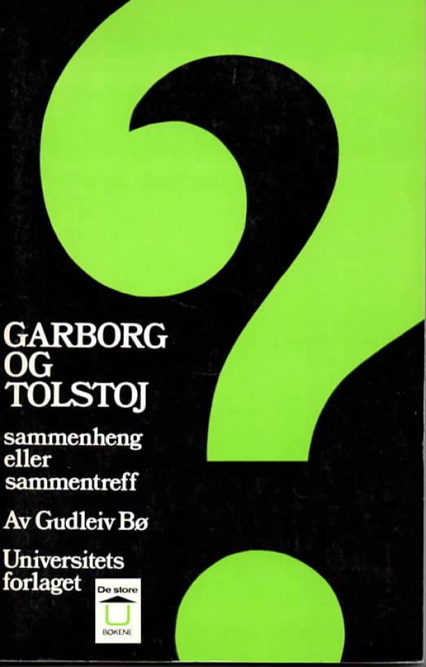 Gartborg og tolstoj – sammenheng eller sammentreff