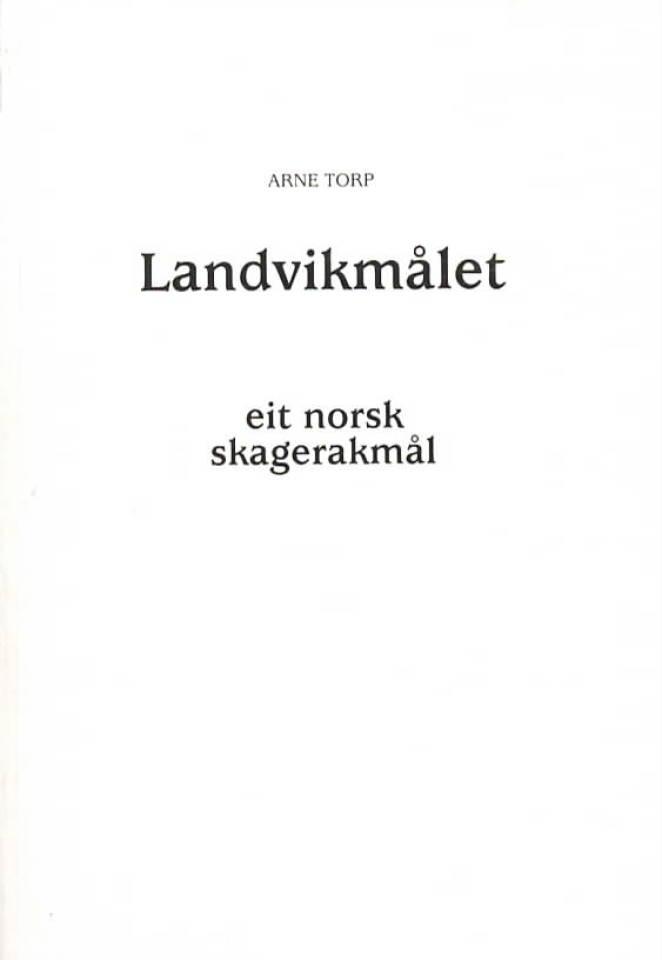 Landvikmålet – eit norsk skagerakmål