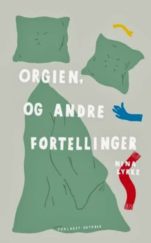 Orgien, og andre fortellinger