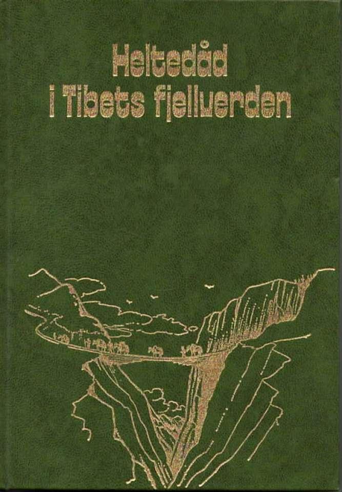 Heltedåd i Tibets fjellverden