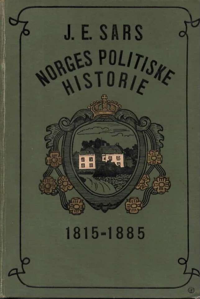 Norges politiske historie 1815-1885