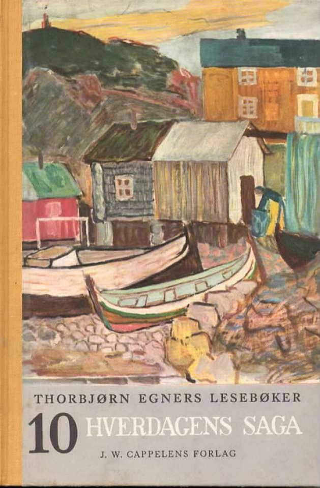 Hverdagens saga – Thorbjørn Egners lesebøker 10