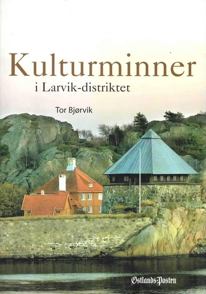 Kulturminner i Larviks-distriktet