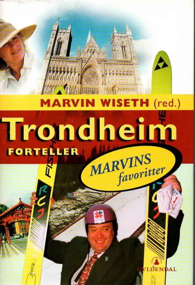 Trondheim forteller – Marvis favoritter