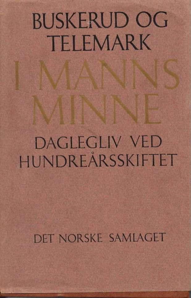 Buskerud og Telemark – I Manns Minne
