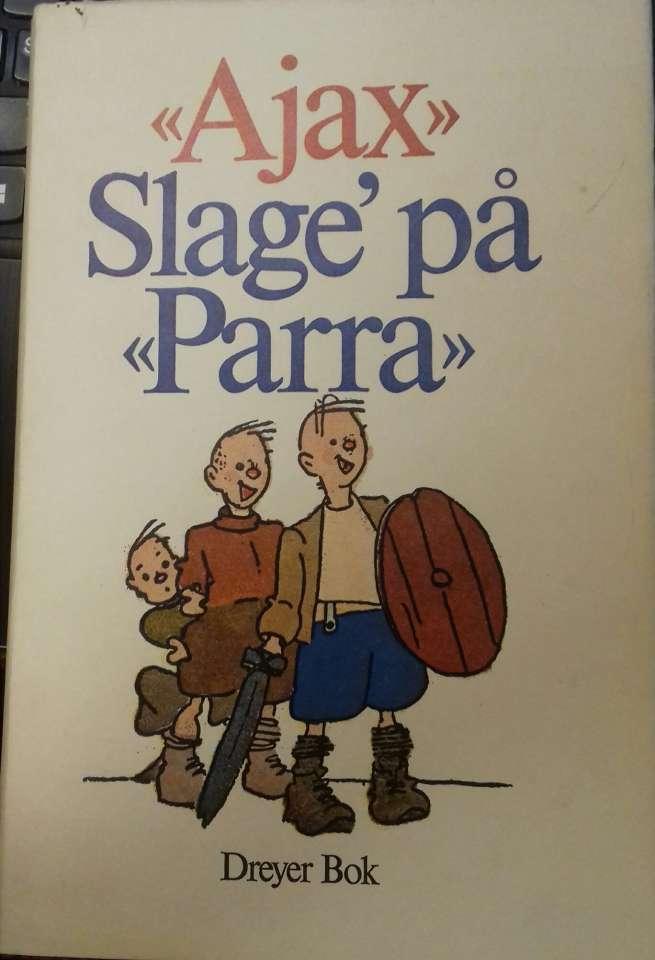 Slage på «Parra»