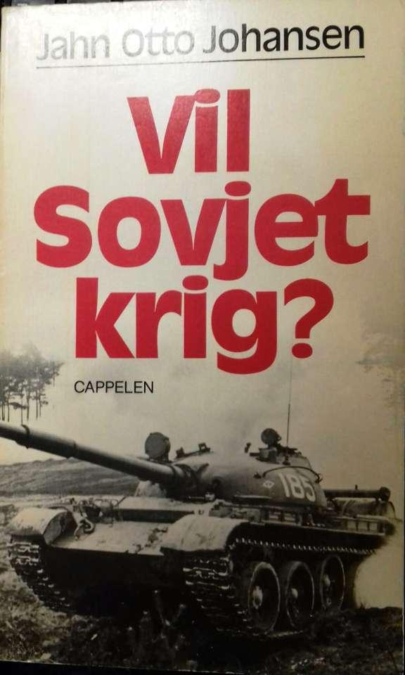 Vil Sovjet krig? Sovjetisk utenrikspolitikk