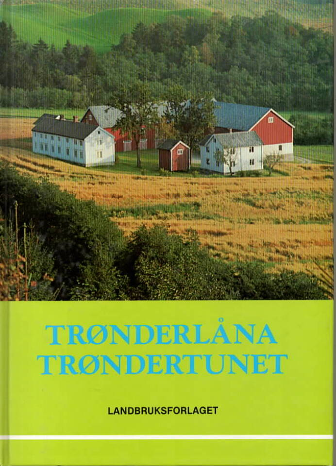 Trønderlåna – Trøndertunet