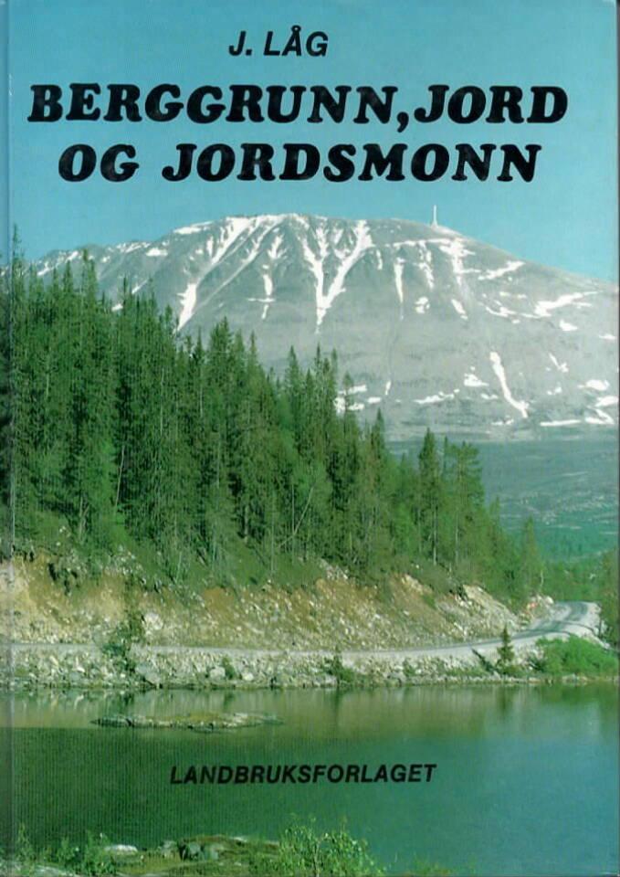Berggrunn, jord og jordsmonn