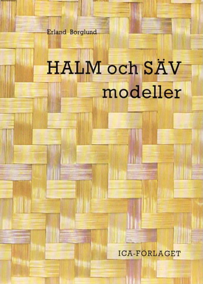 Ham og Säv – modeller