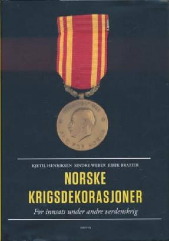 Norske krigsdekorasjoner. For innsats under andre verdenskrig