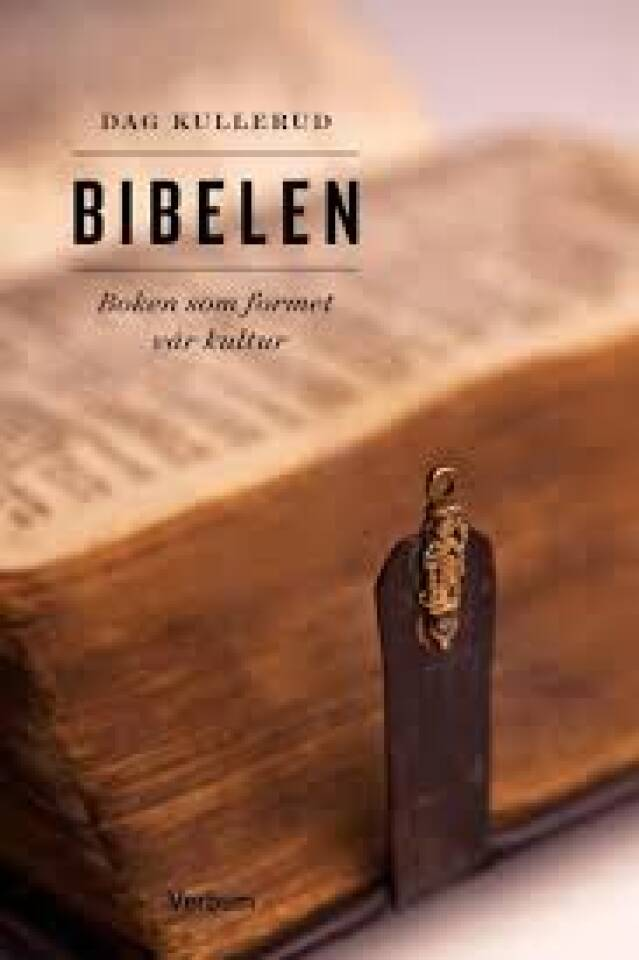 Bibelen. Boken som formet vår kultur