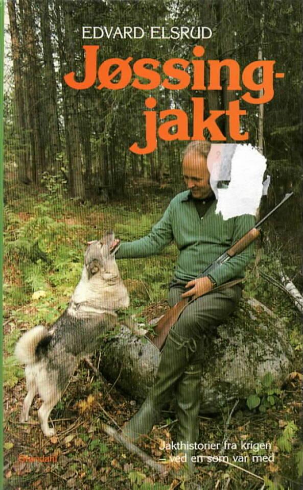 Jøssingjakt – jakthistorier fra krigen