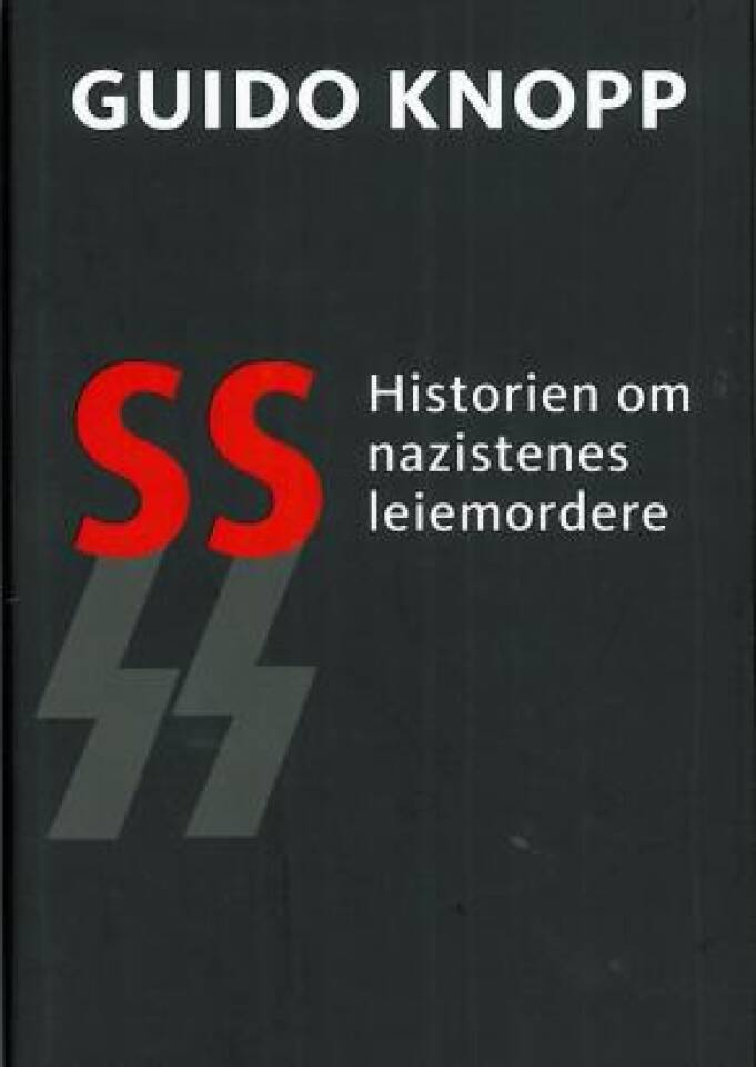 SS Historien om nazistenes leiemordere