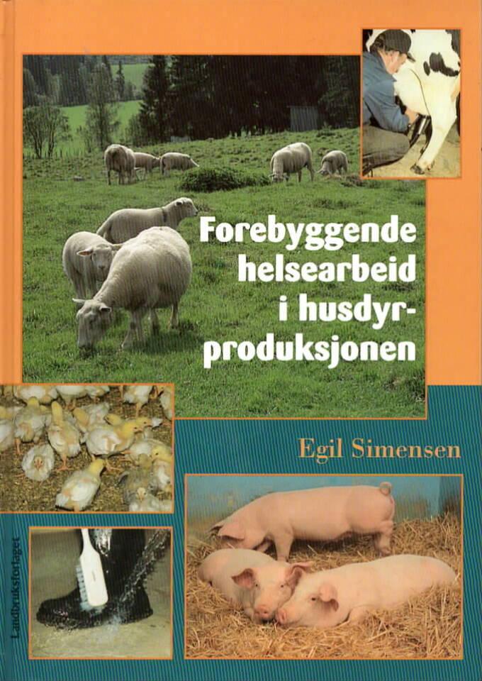 Forebyggende helsearbeid i husdyrproduksjonen