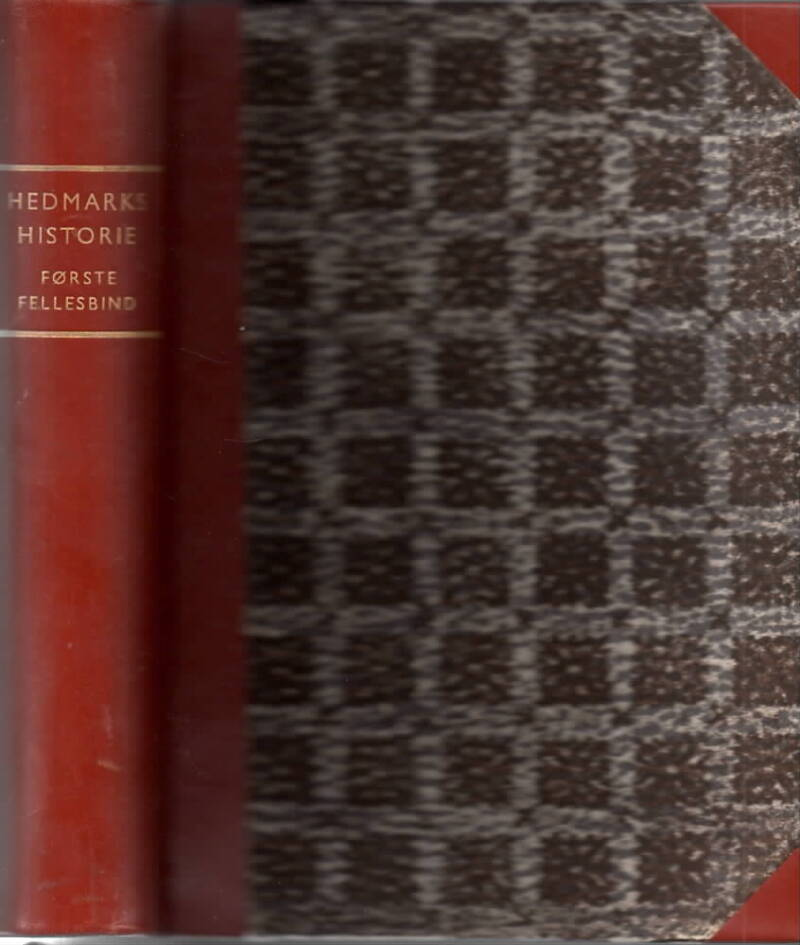 Hedmarks historie – Første fellebind