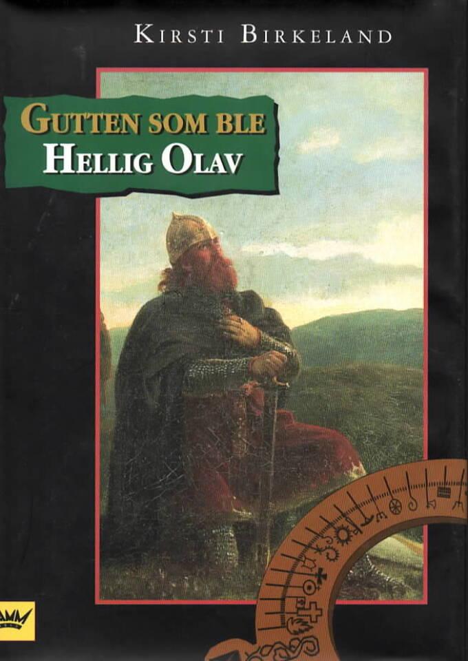 Gutten som ble Hellig Olav