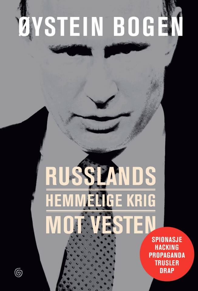 Russlands hemmelige krig mot Vesten.