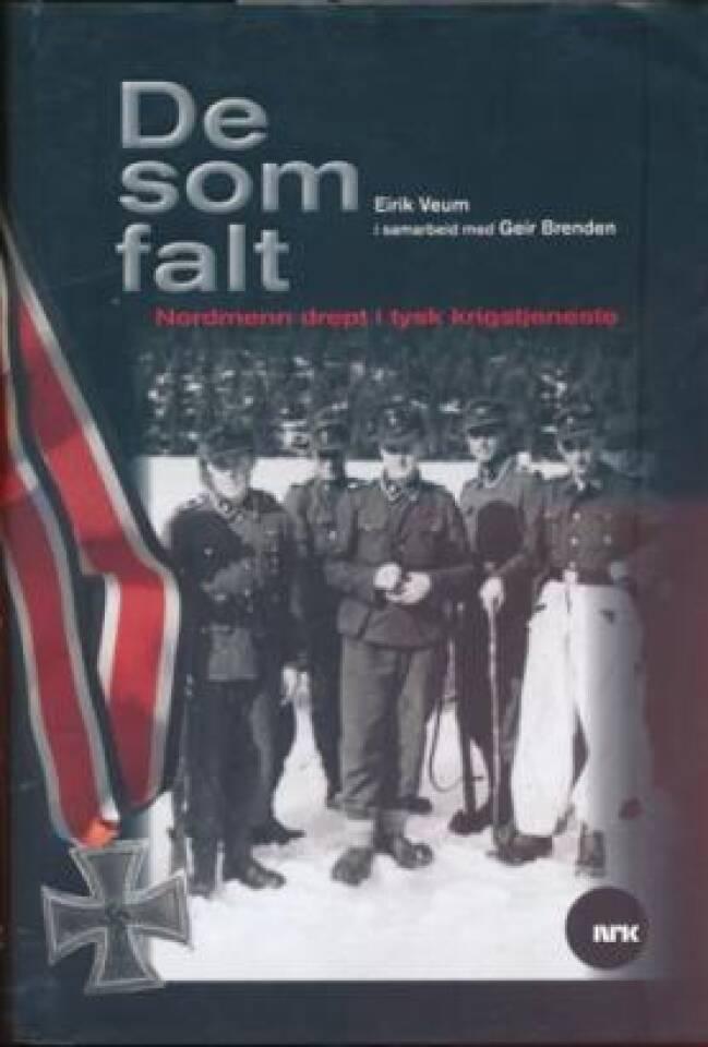De som falt. Nordmenn drept i tysk krigstjeneste
