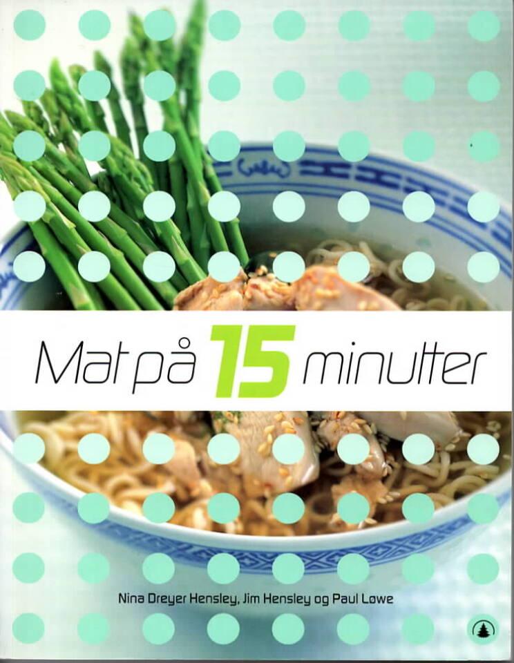 Mat på 15 minutter