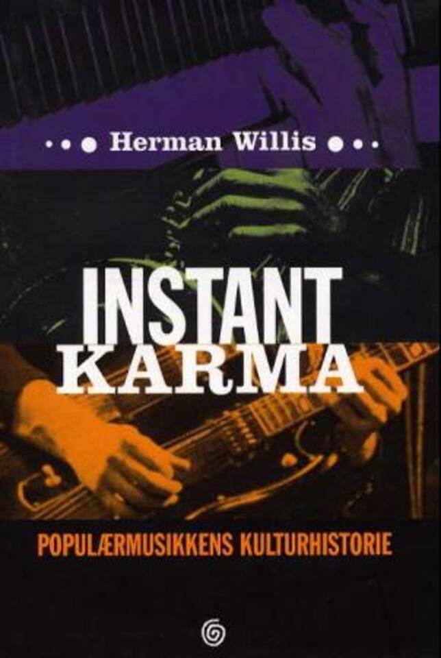 Instant karma – Populærhistoriens kulturhistorie