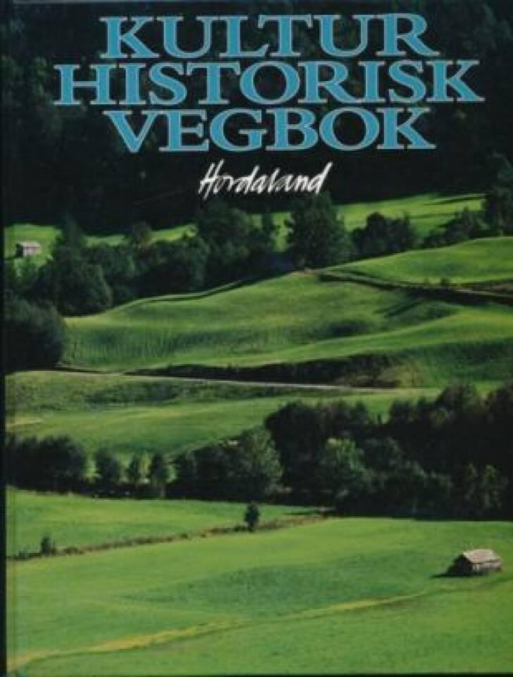 Kulturhistorisk vegbok - Hordaland