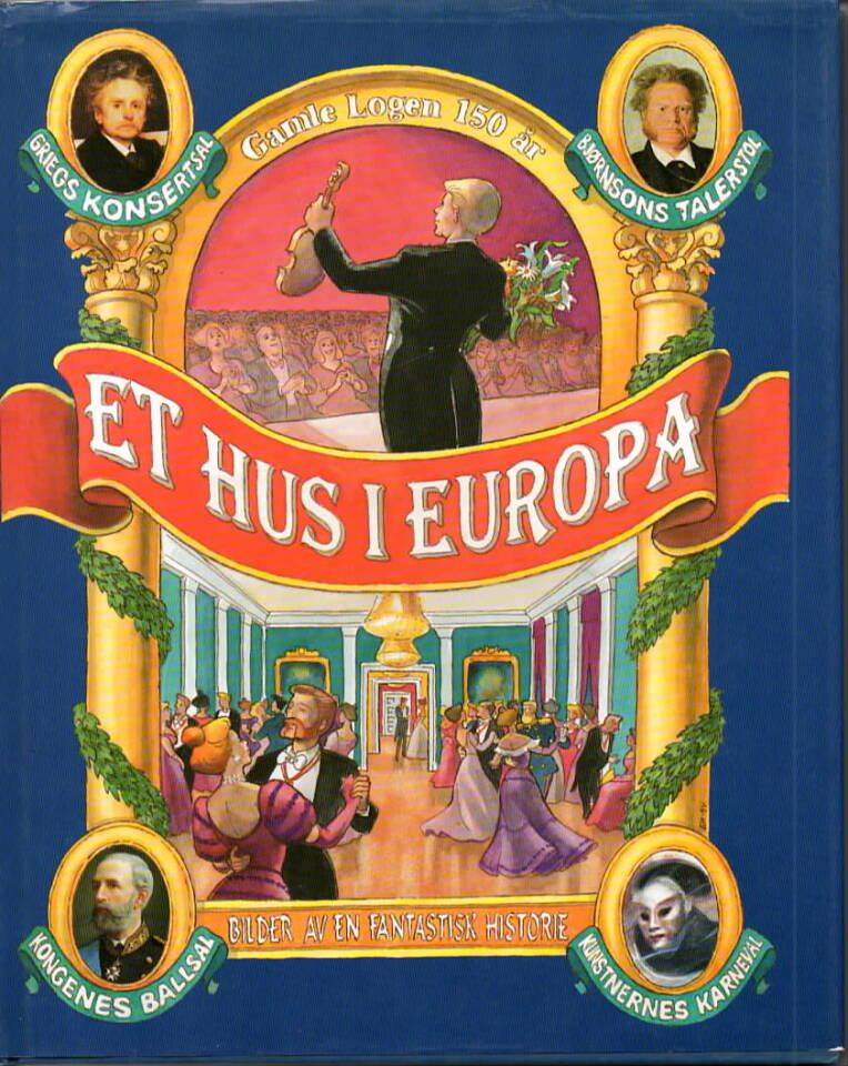 Et hus i  Europa – Gamle Logen 150 år