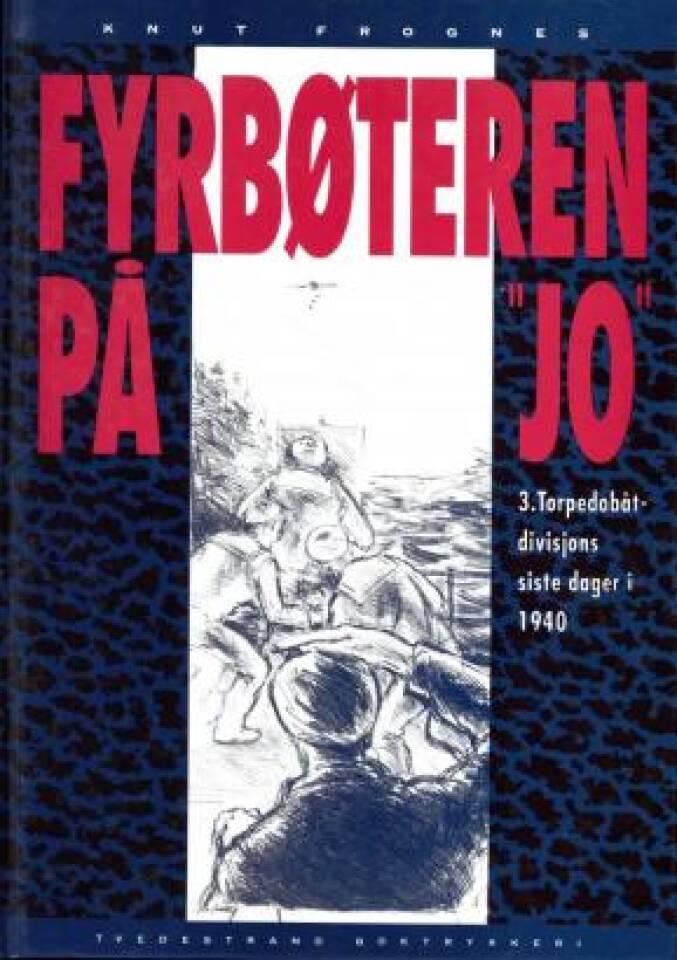 Fyrbøteren på Jo - Sverre Eldrups opplevelser vinteren 1940