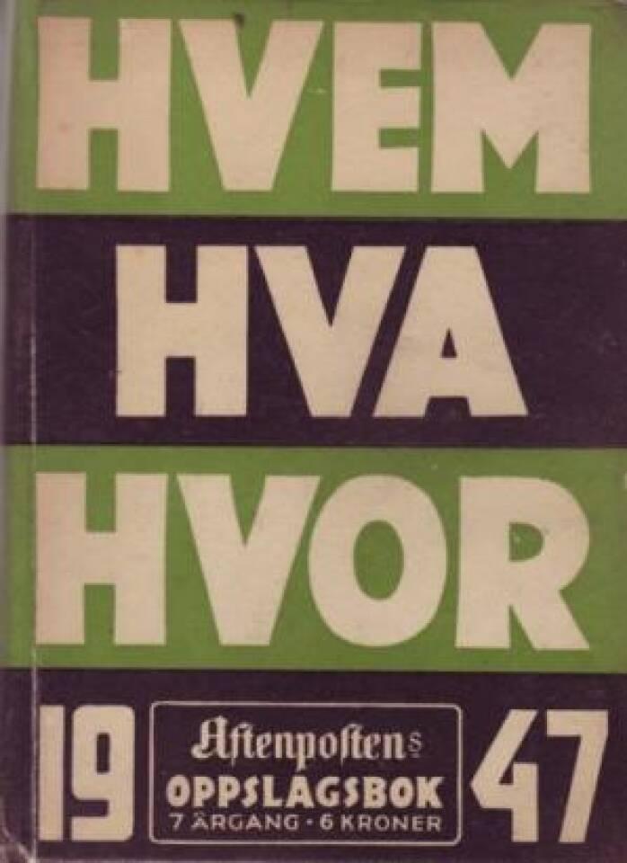 Hvem hva hvor 1947