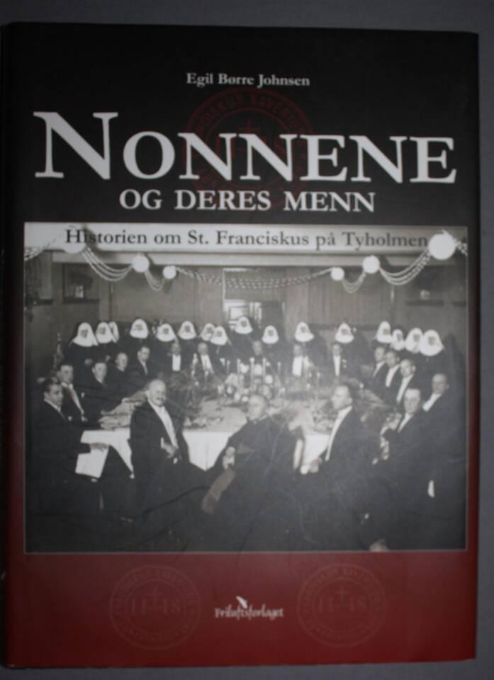 Nonnene og deres menn. Historien om St. Franciskus på Tyholmen