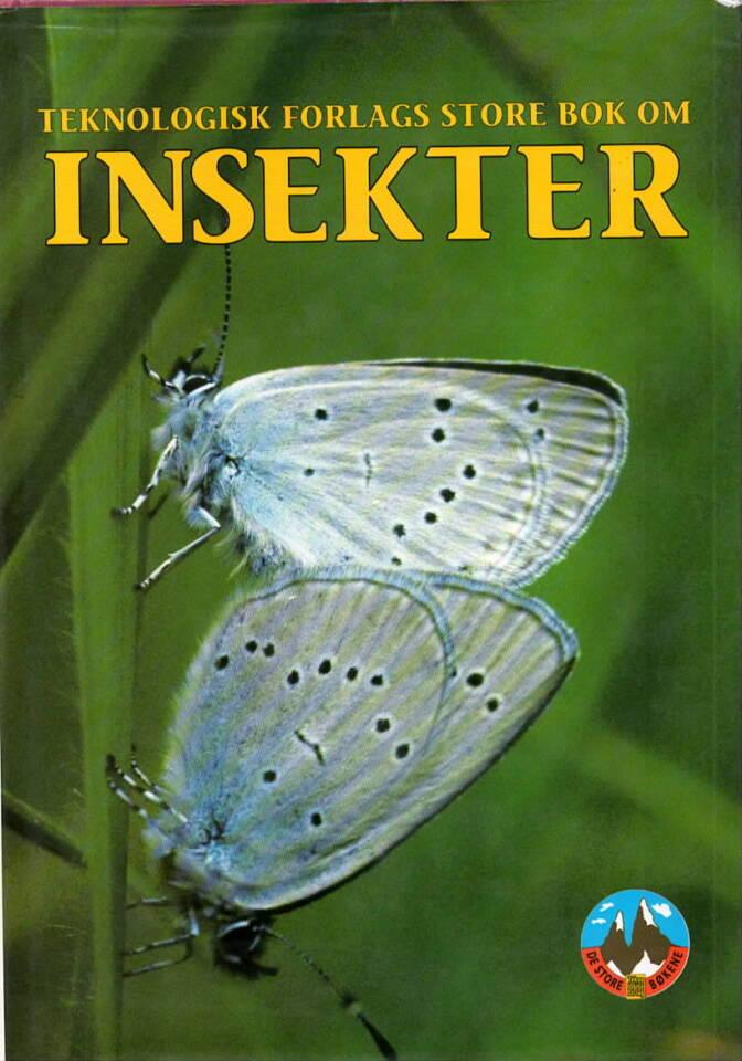 Teknologisk Forlags store bok om insekter