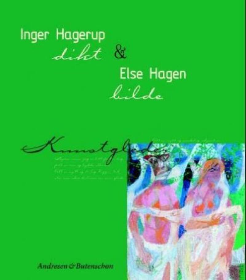 Kunstglede: Inger Hagerup og Else Hagen