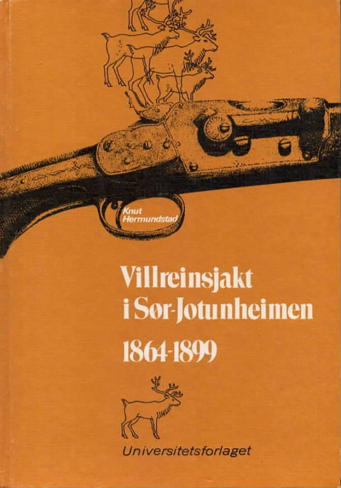Villreinsjakt i Sør-Jotunheimen 1864-1899