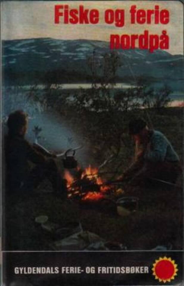 Fiske og ferie nordpå