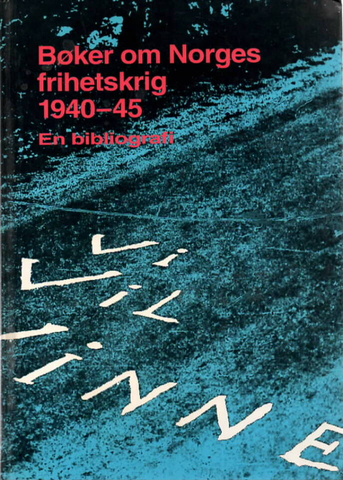 Bøker om Norges frihetskrig 1940-45